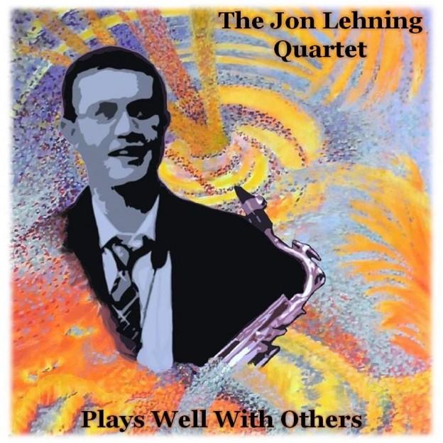 The Jon Lehning Quartet CD Release