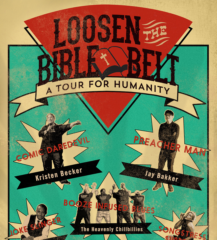 Loosen The Bible Belt Tour