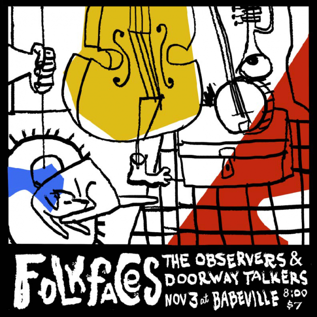 The Observers, Doorway Talkers and Folkfaces