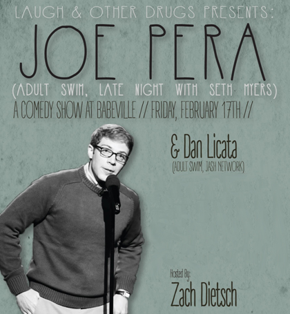 Laugh & Other Drugs presents Joe Pera *Second Show Added