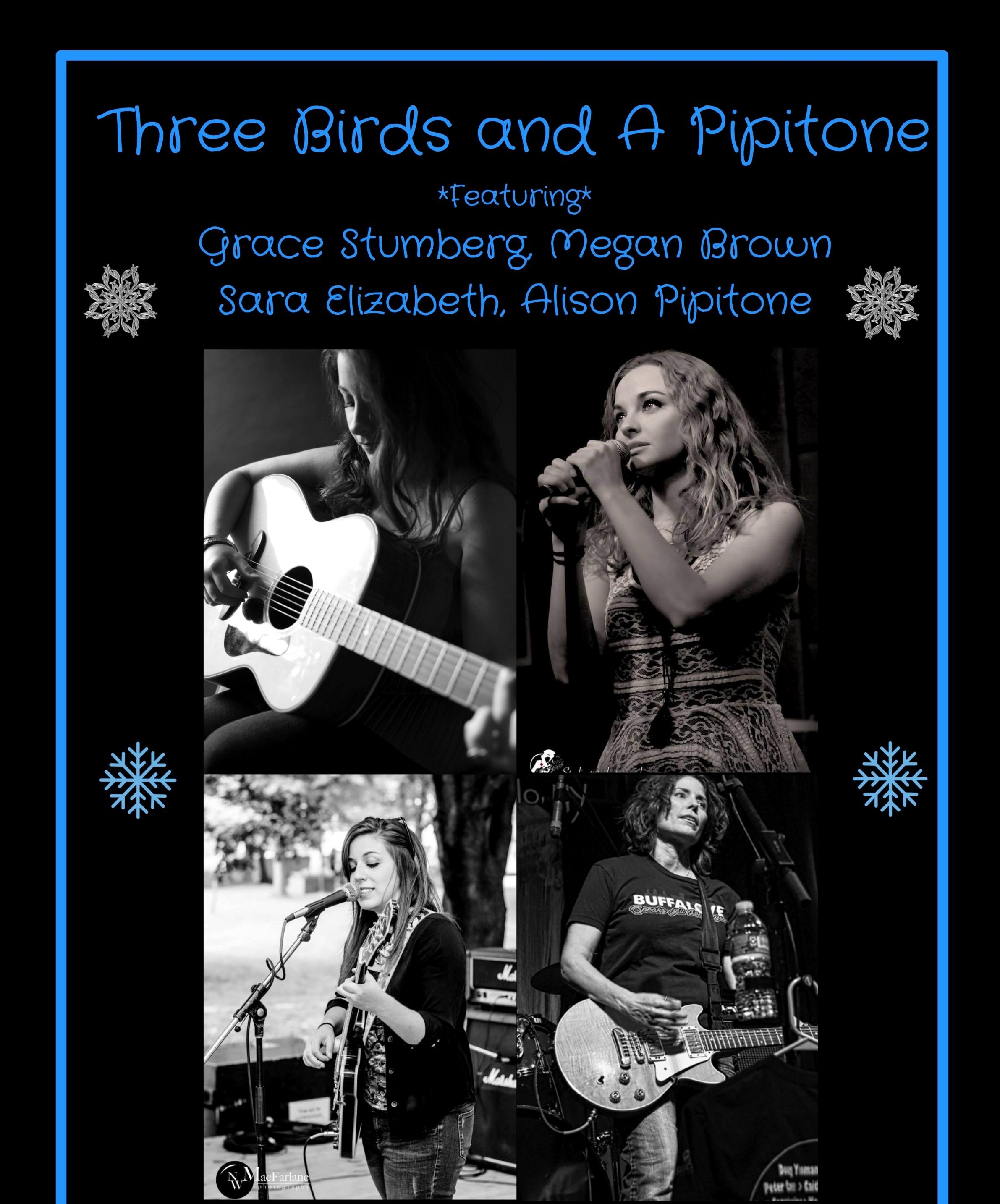 Three Birds and A Pipitone (ft. Grace Stumberg, Megan Brown, Sara Elizabeth & Alison Pipitone)