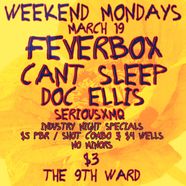 Feverbox, Can't Sleep and Doc Ellis