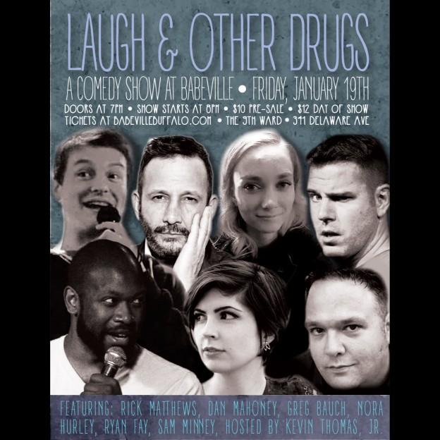 Laugh & Other Drugs