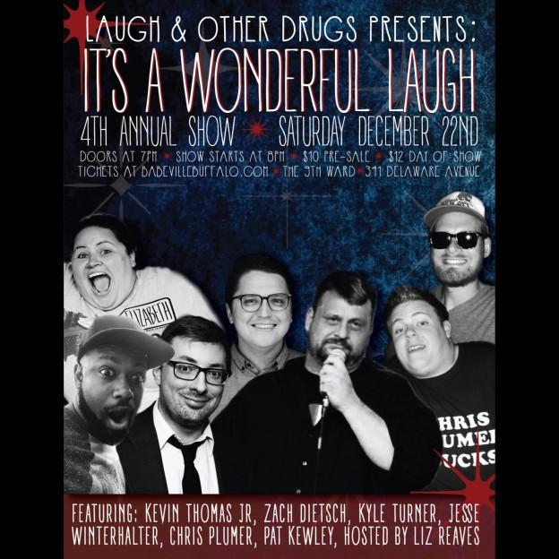 Laugh & Other Drugs presents: It's a Wonderful Laugh