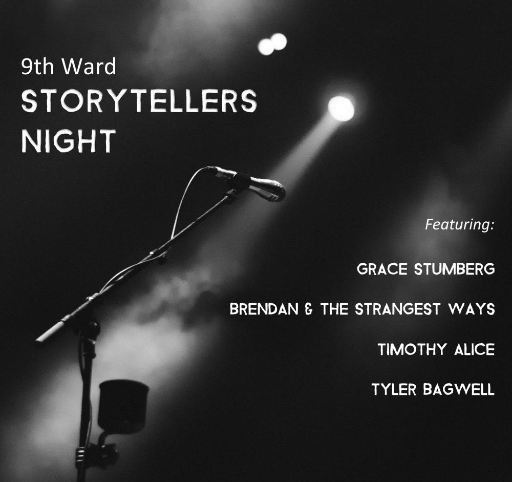 Storytellers Night featuring Grace Stumberg, Brendan & the Strangest Ways, Timothy Alice & Tyler Bagwell