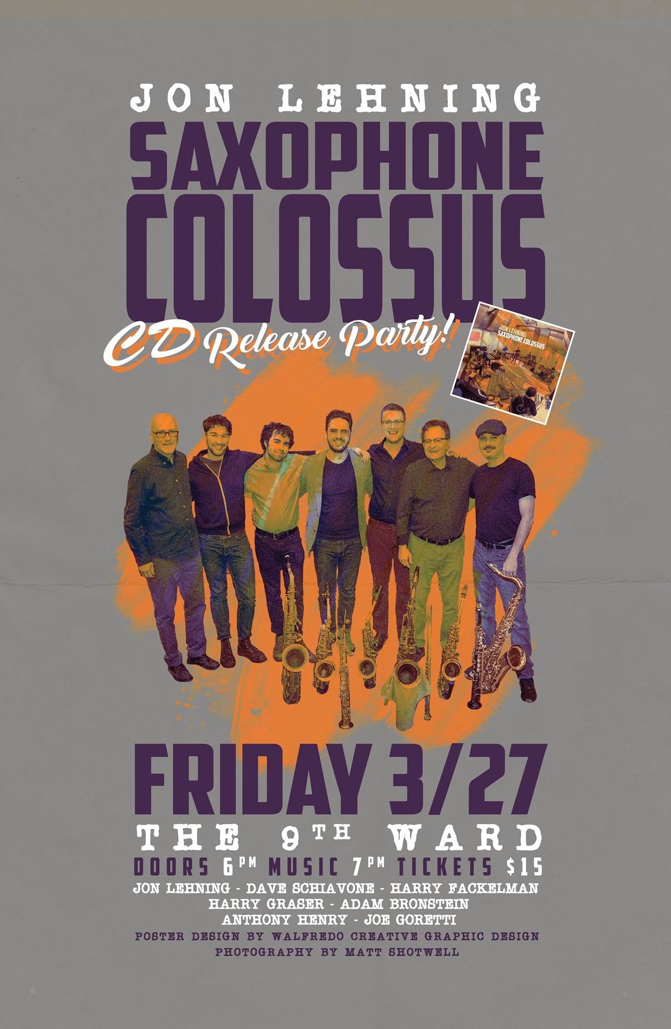 *POSTPONED* Jon Lehning Saxophone Colossus CD Release Party