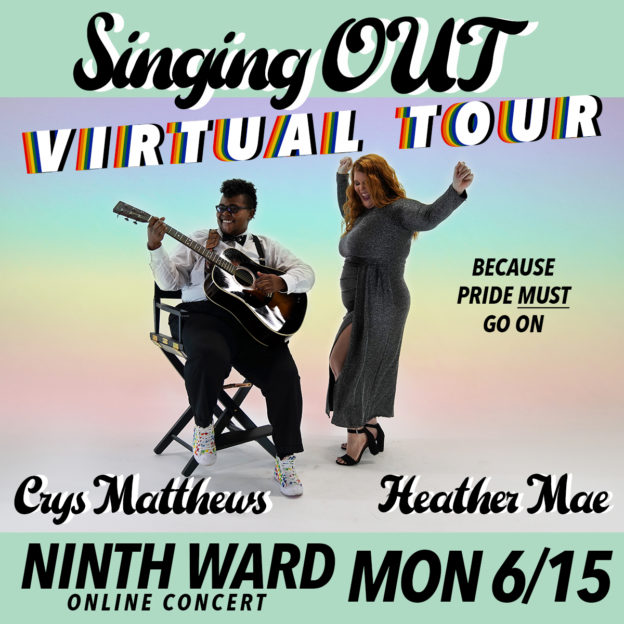 Virtual Concert: Heather Mae, Crys Matthews: The Singing OUT Tour 2020
