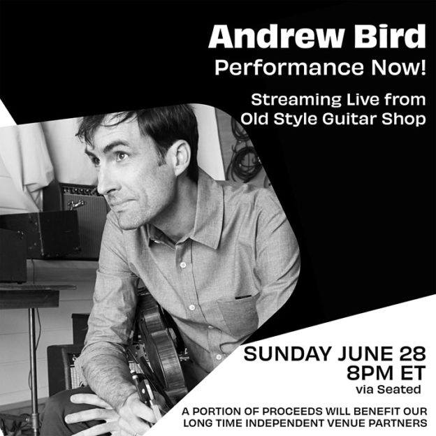 Andrew Bird Performance Now! Live streaming event