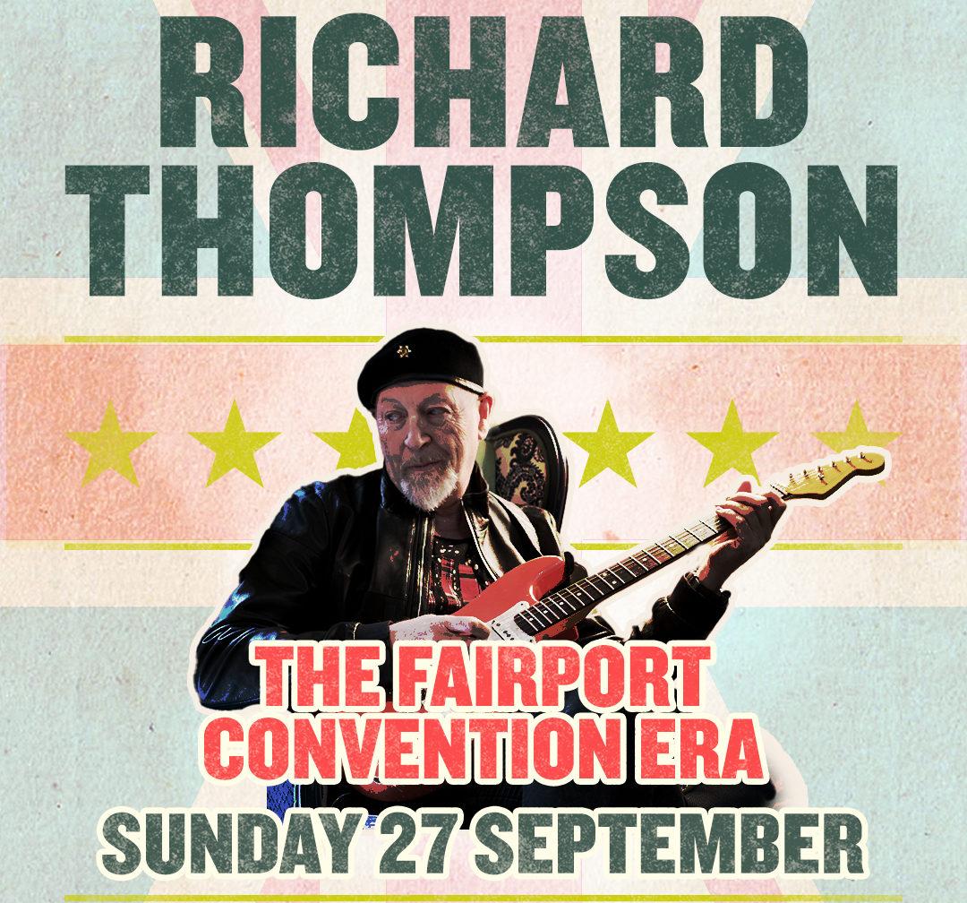 Richard Thompson Live Stream Series – Live from London – Fairport Theme - Full House